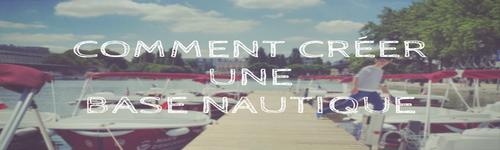comment créer une base nautique