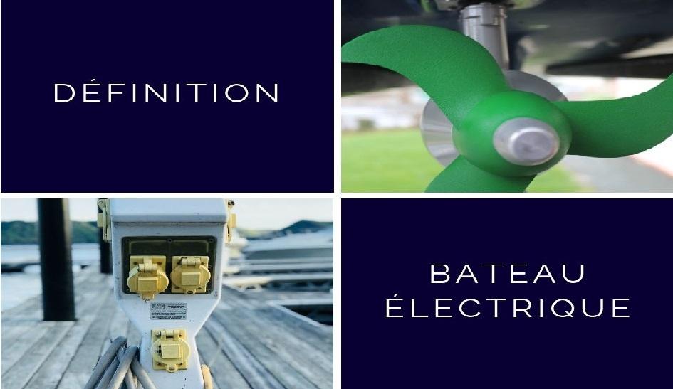Qu'est ce qu'un bateau électrique?